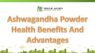 Ashwagandha Powder Health Benefits And Advantages