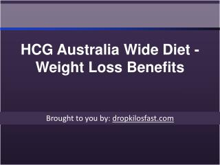 HCG Australia Wide Diet - Weight Loss Benefits