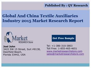 Global and China Textile Auxiliaries Industry 2015 Market Ou