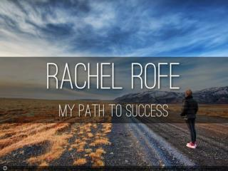 My path to success – with Rachel Rofe