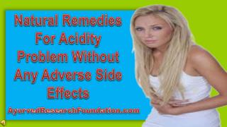 Natural Remedies For Acidity Problem Without Any Adverse Sid