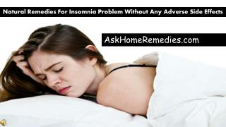 Natural Remedies For Insomnia Problem Without Any Adverse Si