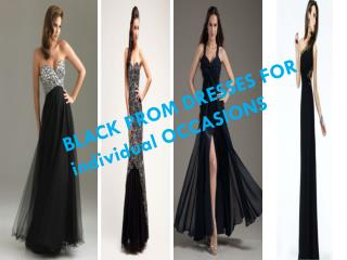 BLACK PROM DRESSES FOR individual OCCASIONS
