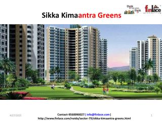 Sikka Kimantra Greens located in Sector-79 Noida, offering 3