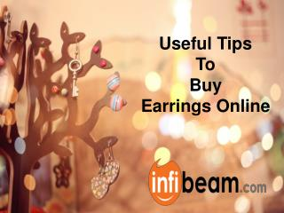 Useful Tips To Buy Earrings Online