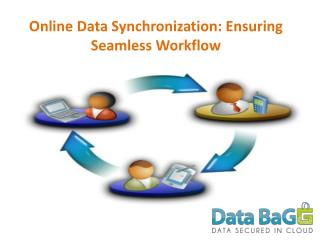 Online Data Synchronization: Ensuring Seamless Workflow