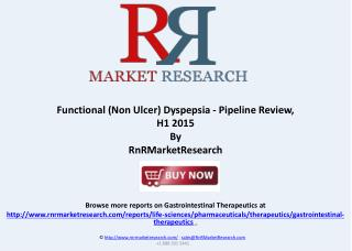Functional Dyspepsia Therapeutic Pipeline and Market Analysi