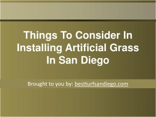 Things To Consider In Installing Artificial Grass In San Die
