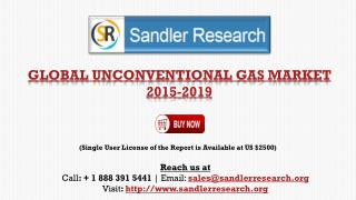 Global Analysis on Unconventional Gas Market 2015 - 2019