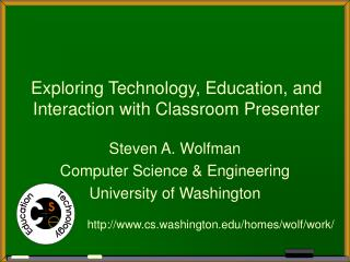 Exploring Technology, Education, and Interaction with Classroom Presenter