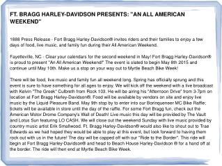 "FT. BRAGG HARLEY-DAVIDSON PRESENTS: ""AN ALL AMERICAN WEEKEND"