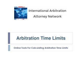 Online Arbitration Time Limit Calculators