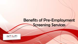 Benefits of Pre-Employment Screening Services