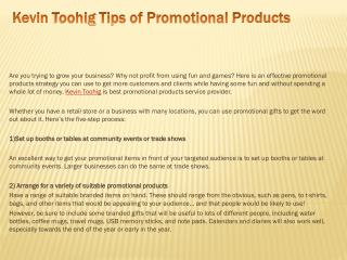 Kevin Toohig Tips of Promotional Products