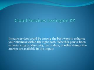 cloud services lexington ky