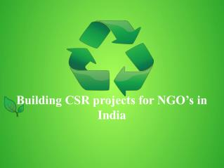 Building CSR projects for NGO's in India