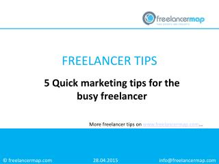 5 Quick Marketing Tips for the Busy Freelancer