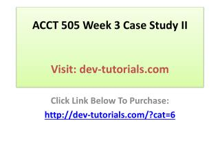 ACCT 505 Week 3 Case Study II