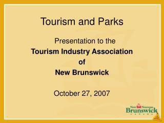 Tourism and Parks