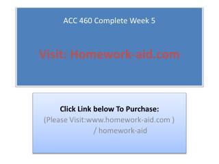 ACC 460 Complete Week 5
