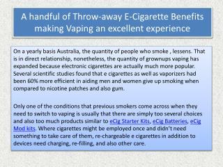 A handful of Throw-away E-Cigarette Benefits making Vaping a