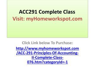ACC 290 ( Principles Of Accounting I ) Entire Class All Week