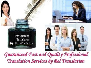 Guaranteed Fast and Quality Professional Translation Service