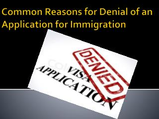 Calgary Immigration facts for Denial of an Application in Ca