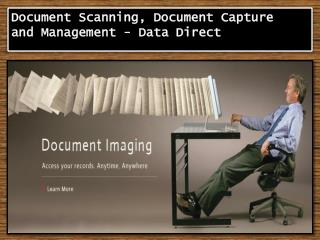 Document Scanning, Document Capture and Management- Data Di