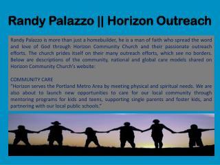 Randy Palazzo Horizon Outreach