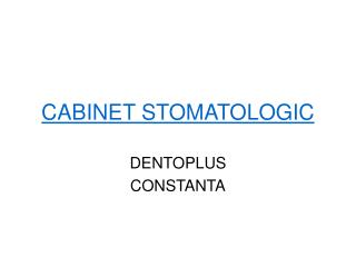Cabinet Stomatologic Constanta