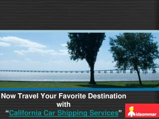 Travel With California Auto Transport Services