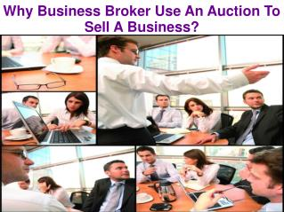 Why Business Broker Use An Auction To Sell A Business?