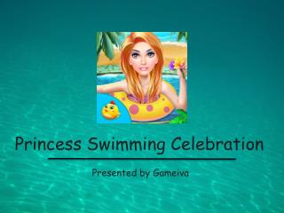 Princess Swimming Pool - Girls Games for Kids