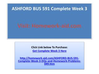 ASHFORD BUS 591 Complete Week 3