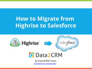 Switch from Highrise to Salesforce with Ease