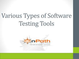 Various Types of Software Testing Tools
