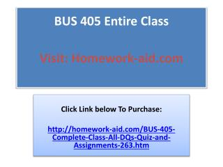 BUS 405 Entire Class