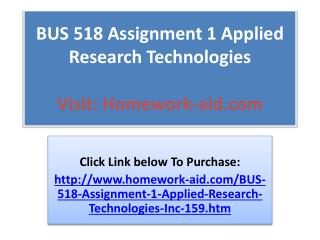 BUS 518 Assignment 1 Applied Research Technologies, Inc.