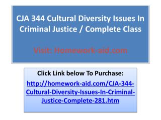 CJA 344 Cultural Diversity Issues In Criminal Justice / Comp