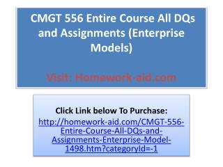 CMGT 556 Entire Course All DQs and Assignments (Enterprise M