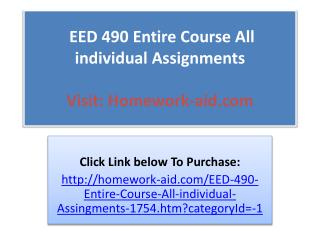 EED 490 Entire Course All individual Assignments
