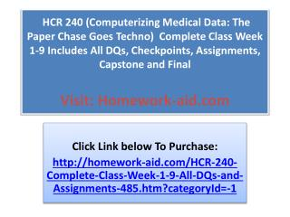 HCR 240 (Computerizing Medical Data: The Paper Chase Goes Te