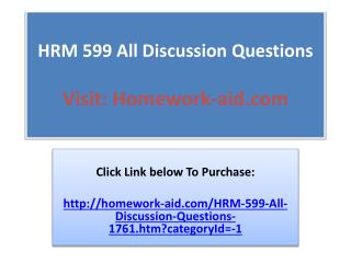HRM 599 All Discussion Questions