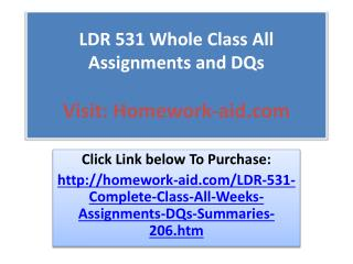 LDR 531 Whole Class All Assignments and DQs
