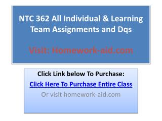 NTC 362 All Individual & Learning Team Assignments and Dqs