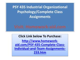 PSY 435 Industrial Organizational Psychology/Complete Class
