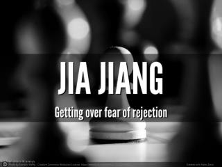 Getting over fear of rejection – with Jia Jiang of 100 Days