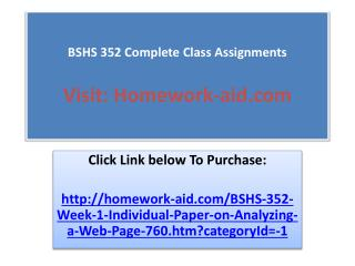 BSHS 352 Complete Class Assignments