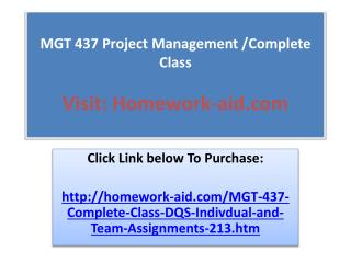 MGT 437 Project Management /Complete Class